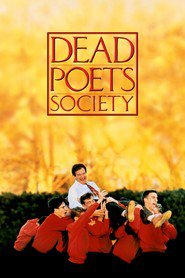 Dead Poets Society movie in Robin Williams filmography.