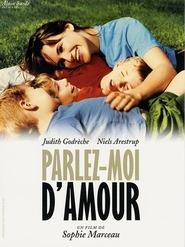 Parlez-moi d'amour movie in Judith Godreche filmography.