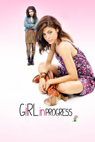 Girl in Progress movie in Matthew Modine filmography.