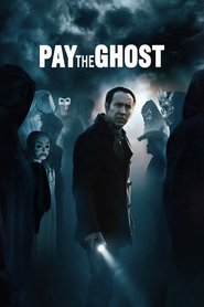 Pay the Ghost movie in Nicolas Cage filmography.