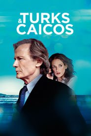 Turks & Caicos is the best movie in Hansel Piper filmography.