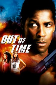 Out of Time movie in Eva Mendes filmography.