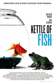 Kettle of Fish movie in Matthew Modine filmography.
