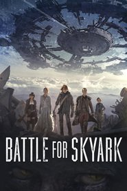 Battle for Skyark is the best movie in Chantal Thuy filmography.