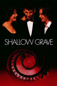 Shallow Grave movie in Ken Stott filmography.