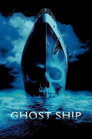 Ghost Ship movie in Gabriel Byrne filmography.