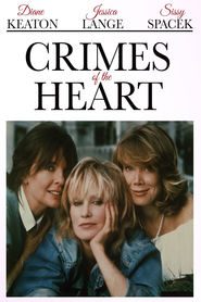 Crimes of the Heart movie in Sam Shepard filmography.