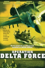 Operation Delta Force movie in Ernie Hudson filmography.