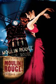 Moulin Rouge! movie in Nicole Kidman filmography.