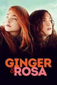 Ginger & Rosa movie in Elle Fanning filmography.
