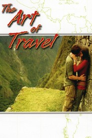 The Art of Travel movie in Johnny Messner filmography.