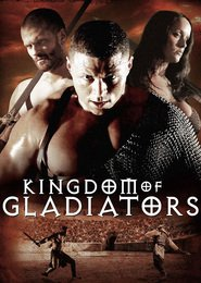 Kingdom of Gladiators is the best movie in Sharon Fryer filmography.