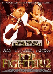 Top Fighter 2 movie in Jackie Chan filmography.