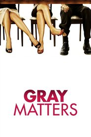 Gray Matters movie in Molly Shannon filmography.