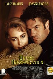 Under Investigation movie in Joanna Pacula filmography.
