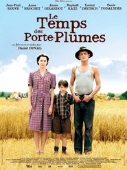 Le temps des porte-plumes movie in Lorant Deutsch filmography.