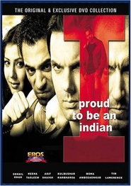 I Proud to Be an Indian movie in Kulbhushan Kharbanda filmography.