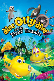 Dive Olly Dive and the Pirate Treasure is the best movie in Shon-Rayan Petersen filmography.