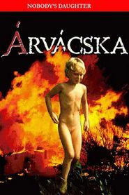 Arvacska is the best movie in Adam Szirtes filmography.