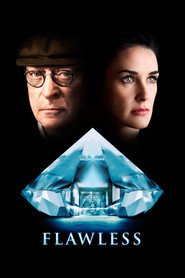 Flawless movie in Michael Caine filmography.