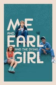 Me and Earl and the Dying Girl is the best movie in Matt Bennett filmography.