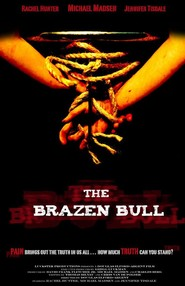 The Brazen Bull movie in Michael Madsen filmography.