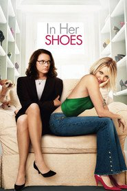 In Her Shoes movie in Toni Collette filmography.
