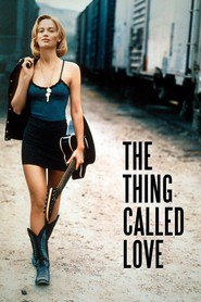 The Thing Called Love movie in Sandra Bullock filmography.