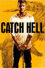 Catch Hell is the best movie in Ryan Phillippe filmography.