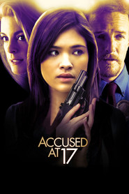 Accused at 17 is the best movie in Nicole Gale Anderson filmography.