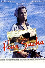 Pour Sacha movie in Sophie Marceau filmography.