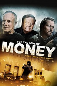 For the Love of Money movie in James Caan filmography.