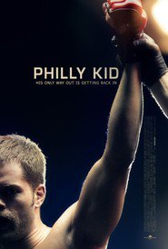 The Philly Kid movie in Michael Rogers filmography.