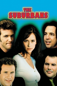 The Suburbans movie in Will Ferrell filmography.
