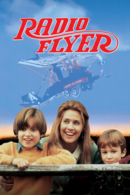 Radio Flyer is the best movie in Elijah Wood filmography.