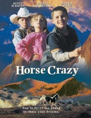 Horse Crazy is the best movie in Brittany Armstrong filmography.