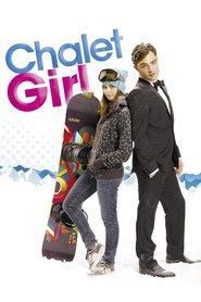 Chalet Girl is the best movie in Patrik Finger filmography.