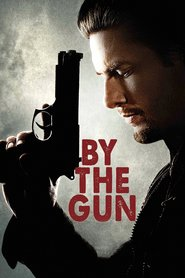 By the Gun is the best movie in Sasha Olson filmography.