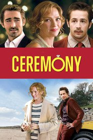 Ceremony movie in Uma Thurman filmography.