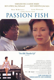Passion Fish movie in David Strathairn filmography.