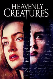 Heavenly Creatures movie in Kate Winslet filmography.
