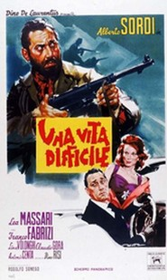 Una vita difficile is the best movie in Alberto Sordi filmography.