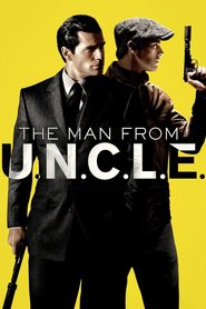 Movie The Man from U.N.C.L.E. cast, images and synopsis.