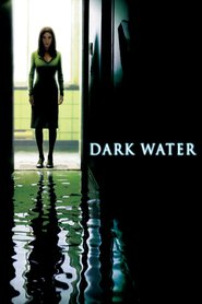 Dark Water movie in John C. Reilly filmography.
