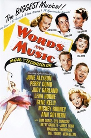 Words and Music is the best movie in Judy Garland filmography.