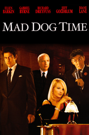 Mad Dog Time movie in Gabriel Byrne filmography.