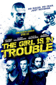 The Girl Is in Trouble movie in Mike Starr filmography.