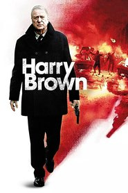 Harry Brown movie in Michael Caine filmography.