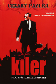 Kiler movie in Katarzyna Figura filmography.