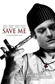 Save Me movie in Chad Allen filmography.
